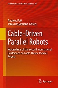 Cable-Driven Parallel Robots: Proceedings of the Second International Conference on Cable-Driven Parallel Robots (Mechanisms and Machine Science)-cover