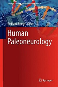 Human Paleoneurology (Springer Series in Bio-/Neuroinformatics)-cover