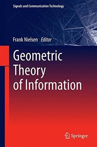 Geometric Theory of Information (Signals and Communication Technology)-cover