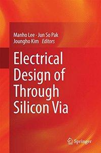 Electrical Design of Through Silicon Via-cover