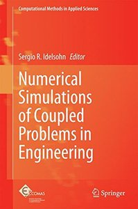 Numerical Simulations of Coupled Problems in Engineering (Computational Methods in Applied Sciences)-cover