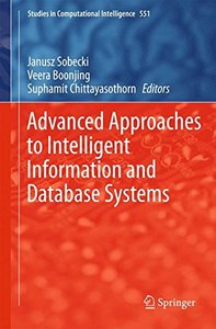 Advanced Approaches to Intelligent Information and Database Systems (Studies in Computational Intelligence)-cover