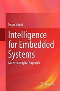 Intelligence for Embedded Systems: A Methodological Approach-cover