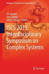 ISCS 2013: Interdisciplinary Symposium on Complex Systems (Emergence, Complexity and Computation)-cover