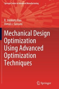 Mechanical Design Optimization Using Advanced Optimization Techniques (Springer Series in Advanced Manufacturing)-cover