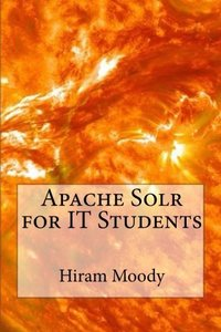 Apache Solr for IT Students