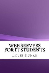 Web Servers for IT Students
