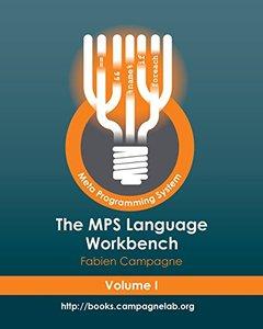 The MPS Language Workbench, Vol. 1
