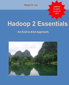Hadoop 2 Essentials: An End-to-End Approach-cover