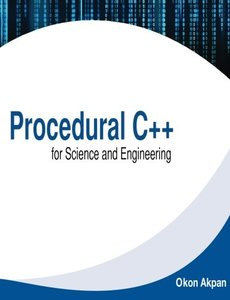 Procedural C++ for Science and Engineering-cover