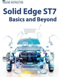 Solid Edge ST7 Basics and Beyond-cover
