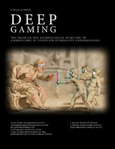 Deep Gaming - The Creative and Technological Potential of Stereoscopic 3D Vision for Interactive Entertainment-cover