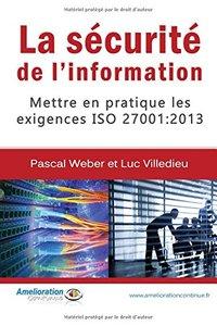 La sécurité de l'information: Mettre en pratique les exigences ISO 27001 : 2013 (French Edition)-cover