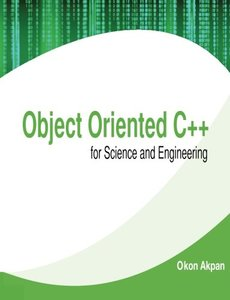 Object Oriented C++ for Science and Engineering-cover