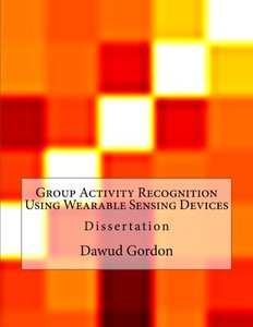 Group Activity Recognition Using Wearable Sensing Devices-cover