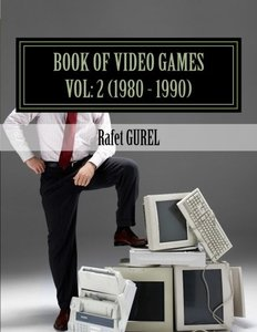 Book of Video Games: 1980 - 1990 (Volume 2)-cover
