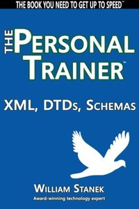 XML, DTDs, Schemas: The Personal Trainer-cover