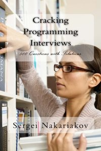 Cracking Programming Interviews: 500 Questions with Solutions-cover