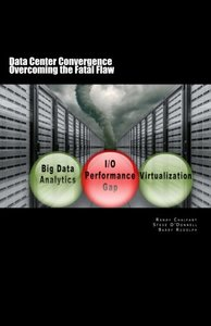 Data Center Convergence - Overcoming the Fatal Flaw