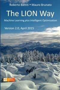 The LION Way: Learning plus Intelligent Optimization