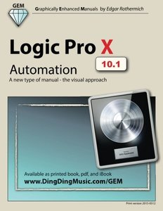 Logic Pro X - Automation: A new type of manual - the visual approach-cover