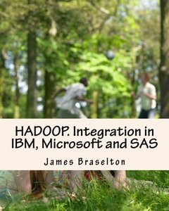 HADOOP. Integration in IBM, Microsoft and SAS-cover