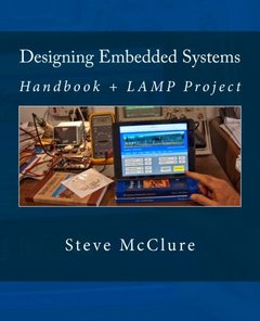 Designing Embedded Systems: Handbook + LAMP Project-cover