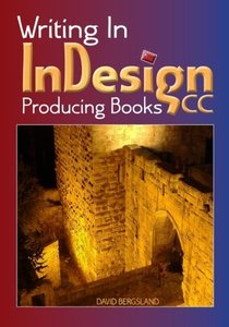 Writing In InDesign CC Producing Books-cover