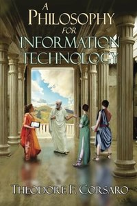 A Philosophy for Information Technology-cover