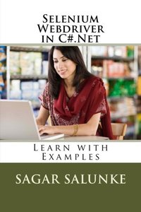 Selenium Webdriver in C#.Net: Learn with Examples