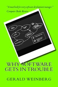 Why Software Gets in Trouble (Quality Software) (Volume 2)-cover