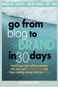 Go From Blog to Brand in 30 Days-cover