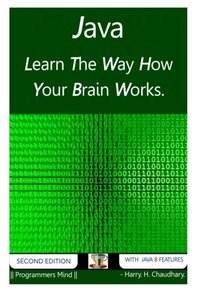 Java: Learn The Way How Your Brain Works.-cover