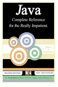 Java: Complete Reference for the Really Impatient.-cover
