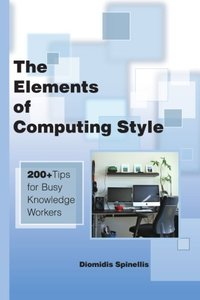The Elements of Computing Style: 200+ Tips for Busy Knowledge Workers-cover