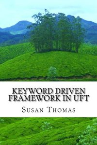 Keyword Driven Framework in UFT: With Complete Source Code-cover
