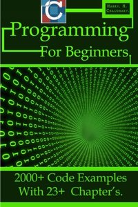 C Programming for Beginners: 2000+ Code Examples with 23+  Chapter's.-cover