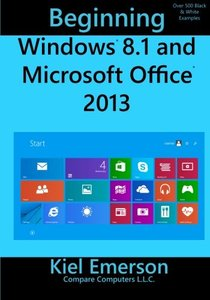 Beginning Windows 8.1 and Microsoft Office 2013-cover