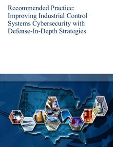 Recommended Practice: Improving Industrial Control Systems Cybersecurity with Defense-In-Depth Strategies-cover