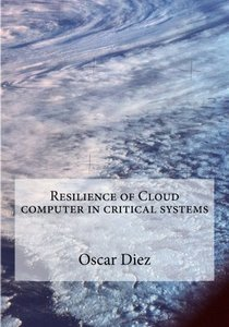 Resilience of Cloud computer in critical systems-cover