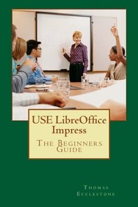 USE LibreOffice Impress: The Beginners Guide-cover