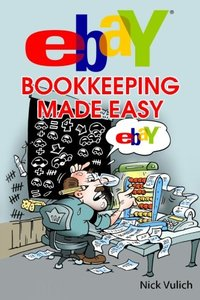 eBay Bookkeeping Made Easy (eBay Selling Made Easy) (Volume 12)-cover