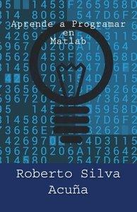 Aprende a Programar en Matlab (Spanish Edition)-cover