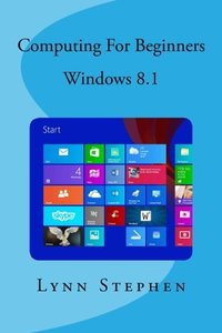 Computing for Beginners - Windows 8.1-cover