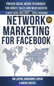 Network Marketing For Facebook: Proven Social Media Techniques For Direct Sales & MLM Success-cover