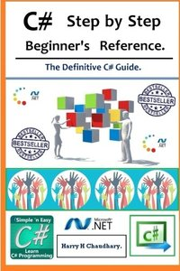 C# Step by Step Beginner's Reference.: The Definitive C# Guide.-cover