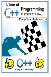 A Tour of C++ Programming in Very Easy Steps :: Pump Your Brain On C++-cover