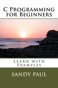 C Programming for Beginners: Learn with Examples-cover