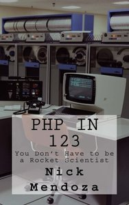 PHP in 123: You Don't Have to be a Rocket Scientist-cover