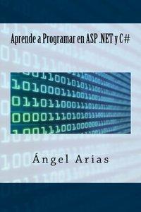 Aprende a Programar en ASP .NET y C# (Spanish Edition)-cover